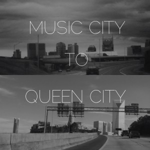 music city to queen city
