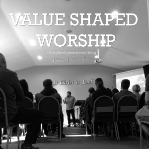 value shaped worship